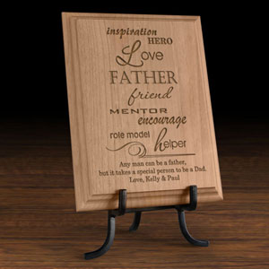 A Father is.. Wooden Plaque